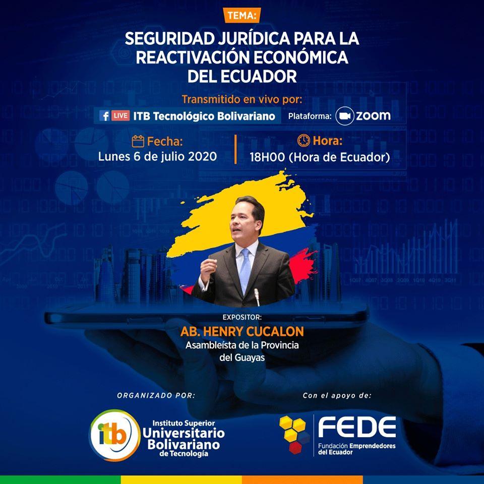 SEGURIDAD JURÍDICA PARA LA REACTIVACIÓN ECONÓMICA DEL ECUADOR